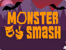 Monster Smash.